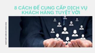 8-cach-cung-cap-dich-vu-khach-hang-tuyet-voi